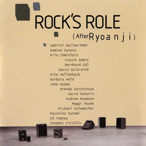 CD 'Rock's Role (After Ryoanji)', Art in General 2004